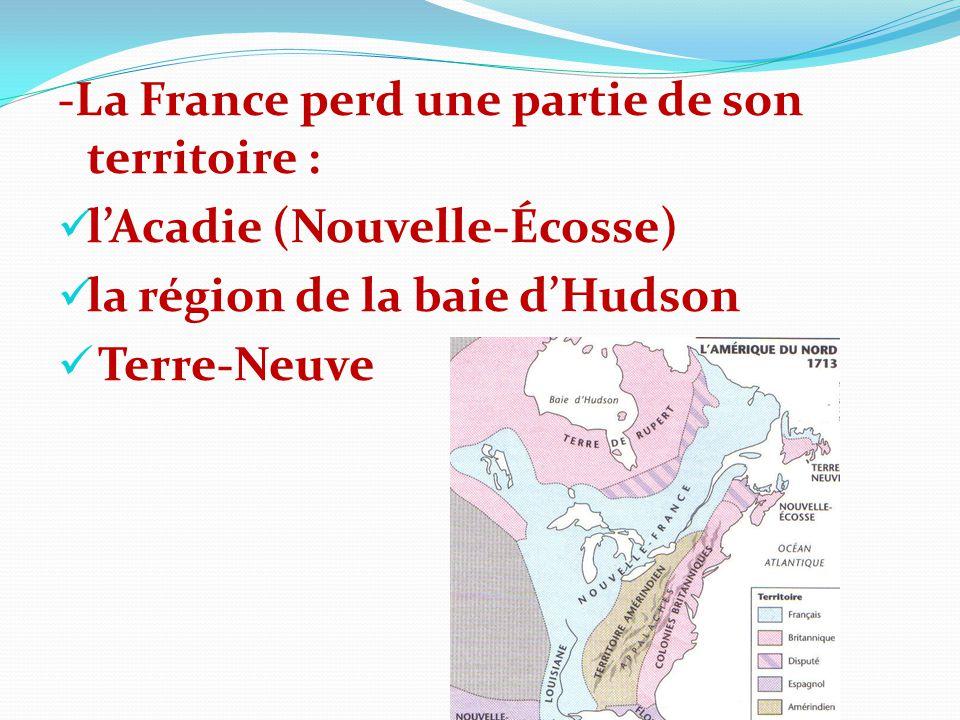-La France perd une partie de son territoire :