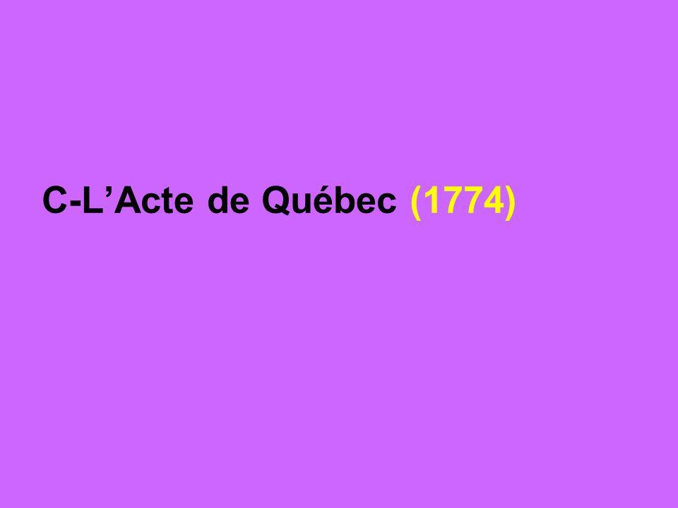 C-L'Acte de Québec (1774)