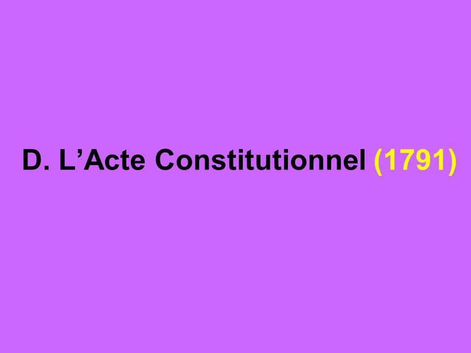 D. L'Acte Constitutionnel (1791)