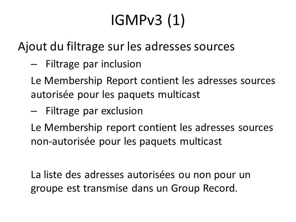 IGMPv3 (1) Ajout du filtrage sur les adresses sources