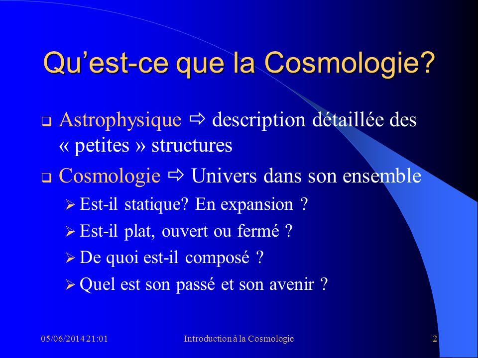 Qu'est-ce que la Cosmologie