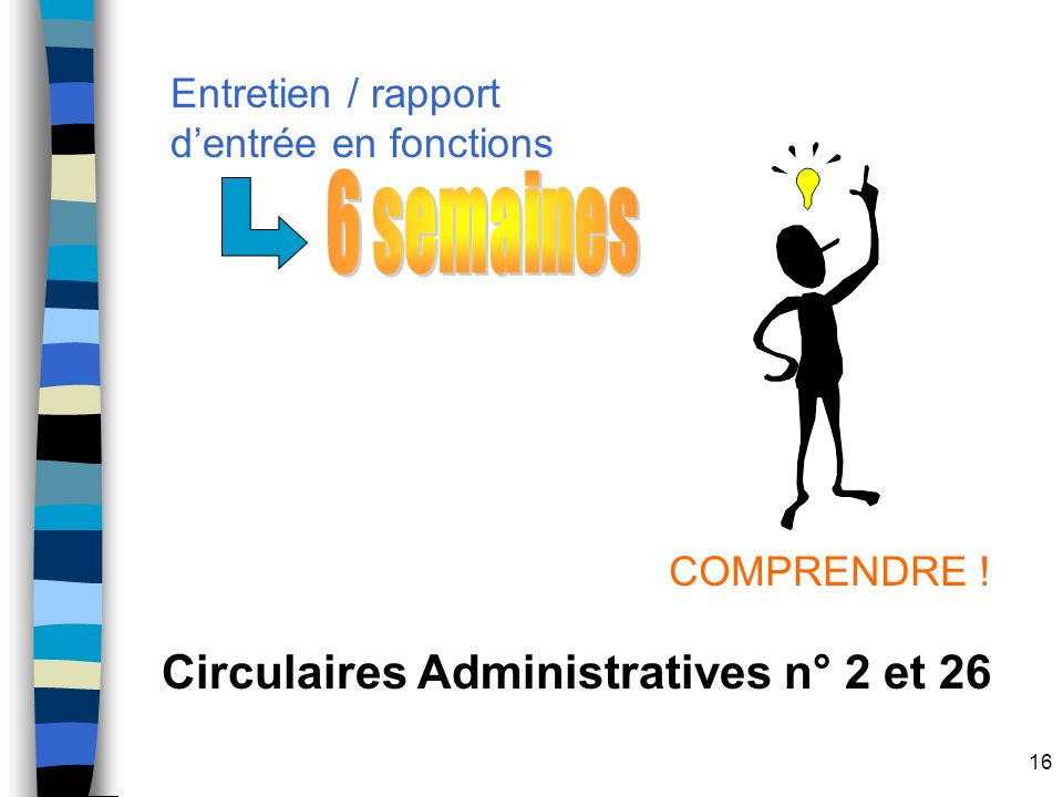 6 semaines Circulaires Administratives n° 2 et 26