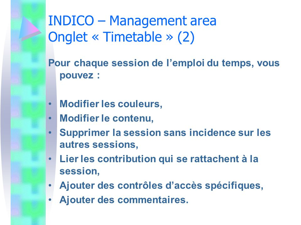 INDICO – Management area Onglet « Timetable » (2)