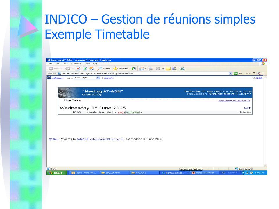 INDICO – Gestion de réunions simples Exemple Timetable