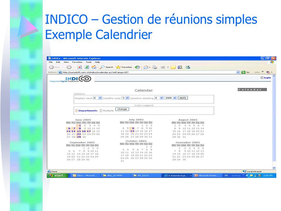 INDICO – Gestion de réunions simples Exemple Calendrier