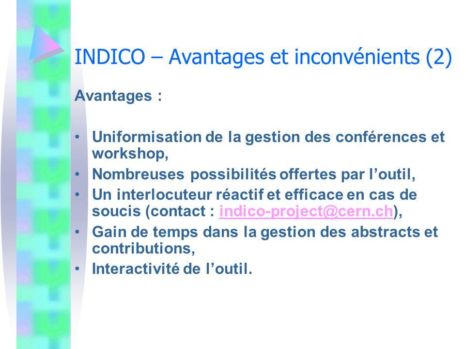 INDICO – Avantages et inconvénients (2)