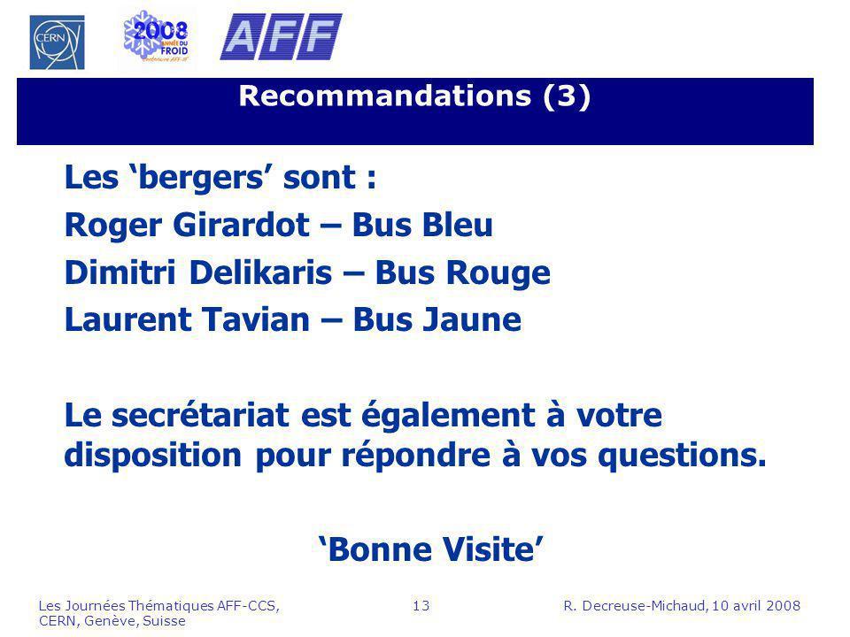Roger Girardot – Bus Bleu Dimitri Delikaris – Bus Rouge