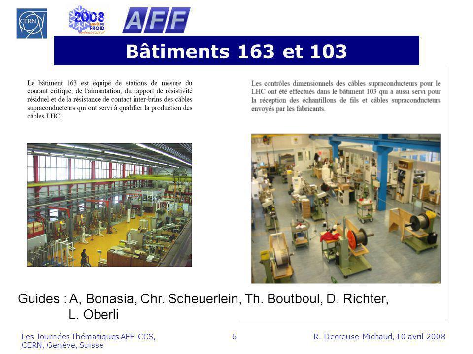 Bâtiments 163 et 103 Guides : A, Bonasia, Chr. Scheuerlein, Th. Boutboul, D. Richter, L. Oberli.