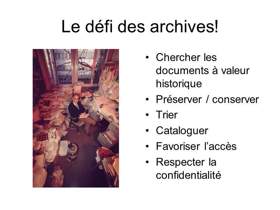 Le défi des archives! Chercher les documents à valeur historique