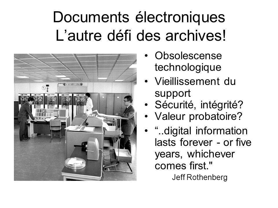 Documents électroniques L'autre défi des archives!