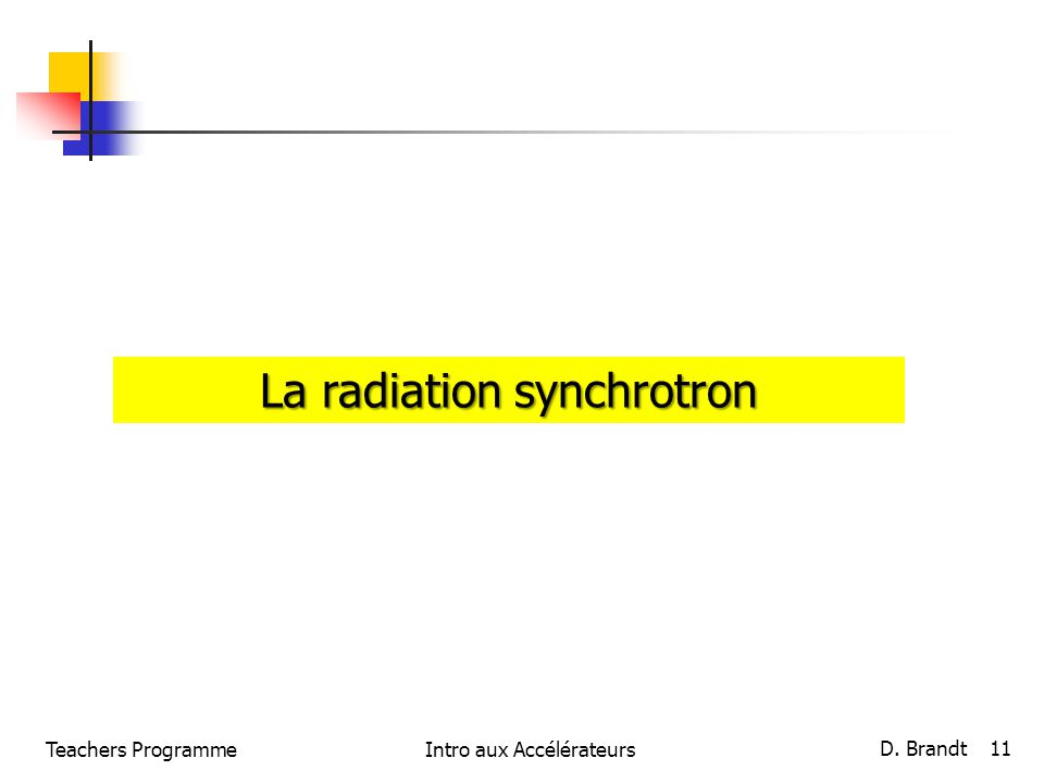 La radiation synchrotron