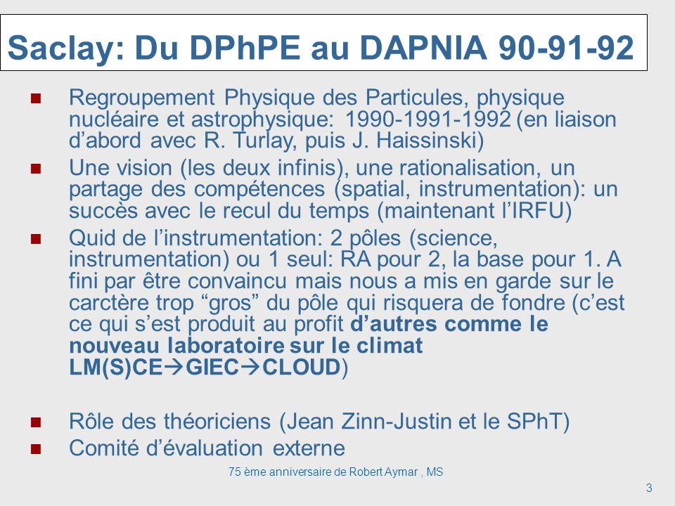 Saclay: Du DPhPE au DAPNIA 90-91-92