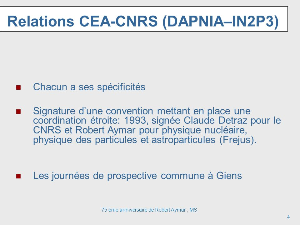 Relations CEA-CNRS (DAPNIA–IN2P3)