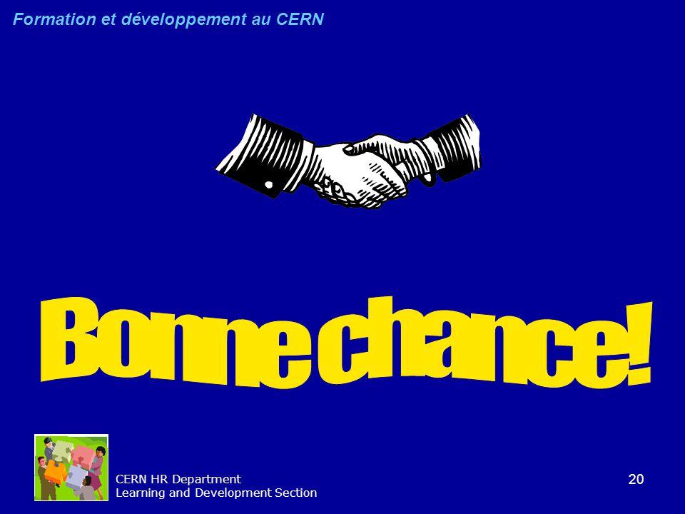 Bonne chance! Formation et développement au CERN