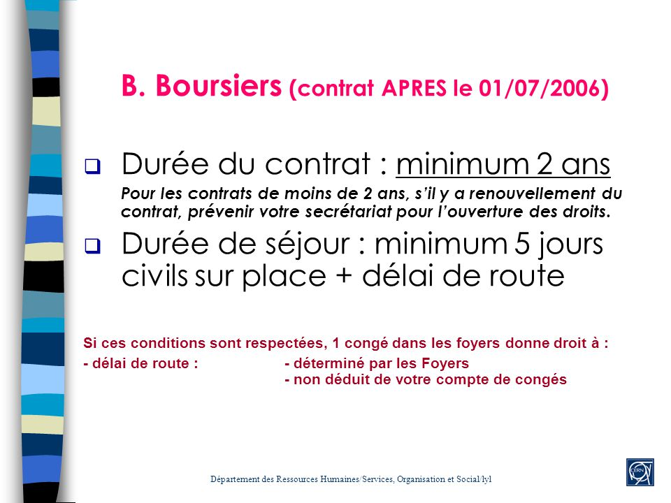 B. Boursiers (contrat APRES le 01/07/2006)