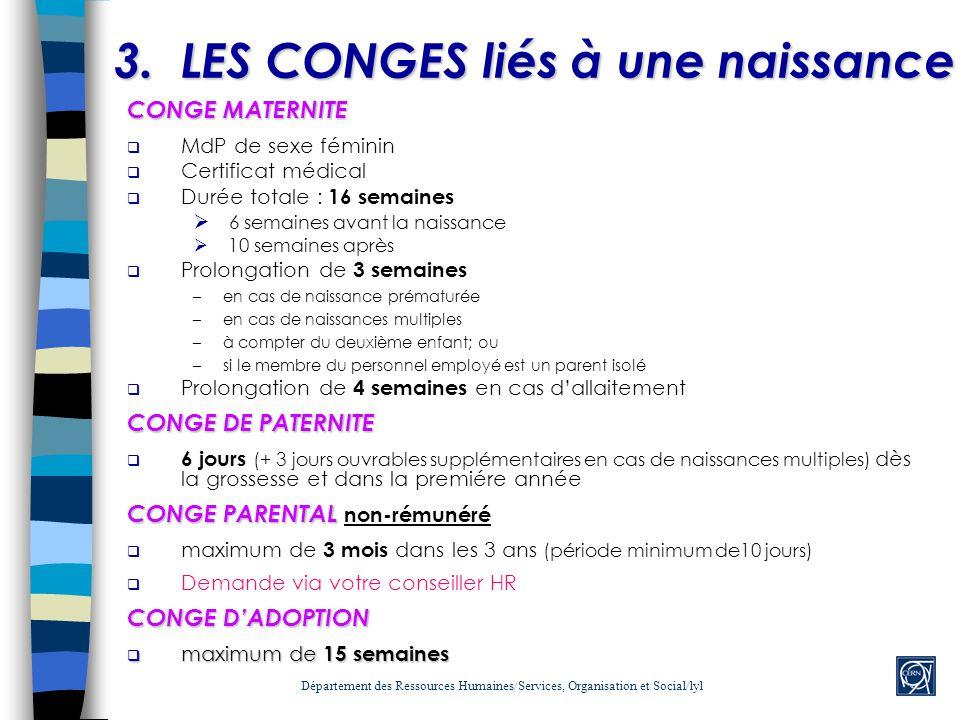 3. LES CONGES liés à une naissance
