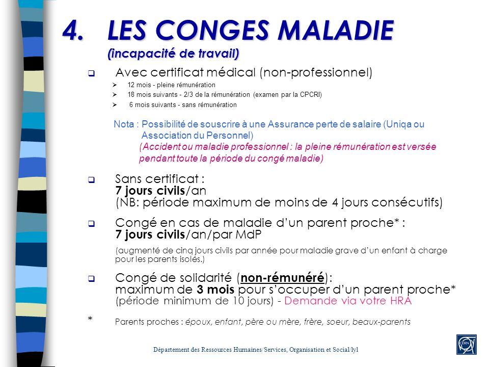 4. LES CONGES MALADIE (incapacité de travail)
