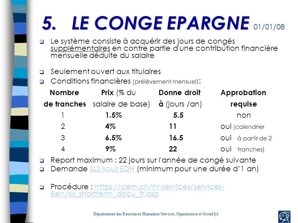 5. LE CONGE EPARGNE 01/01/08