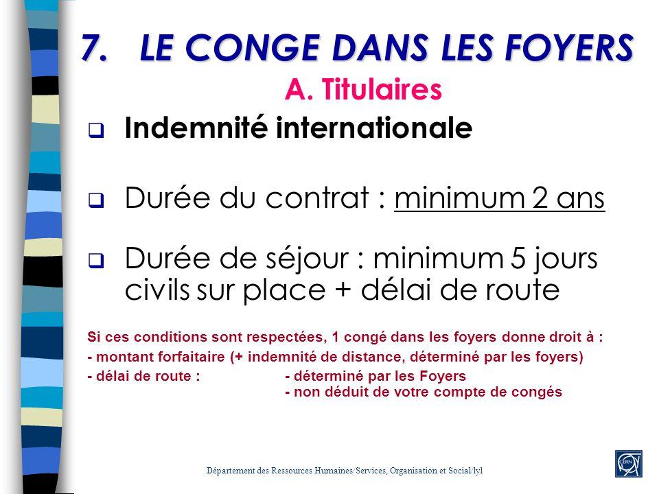 7. LE CONGE DANS LES FOYERS