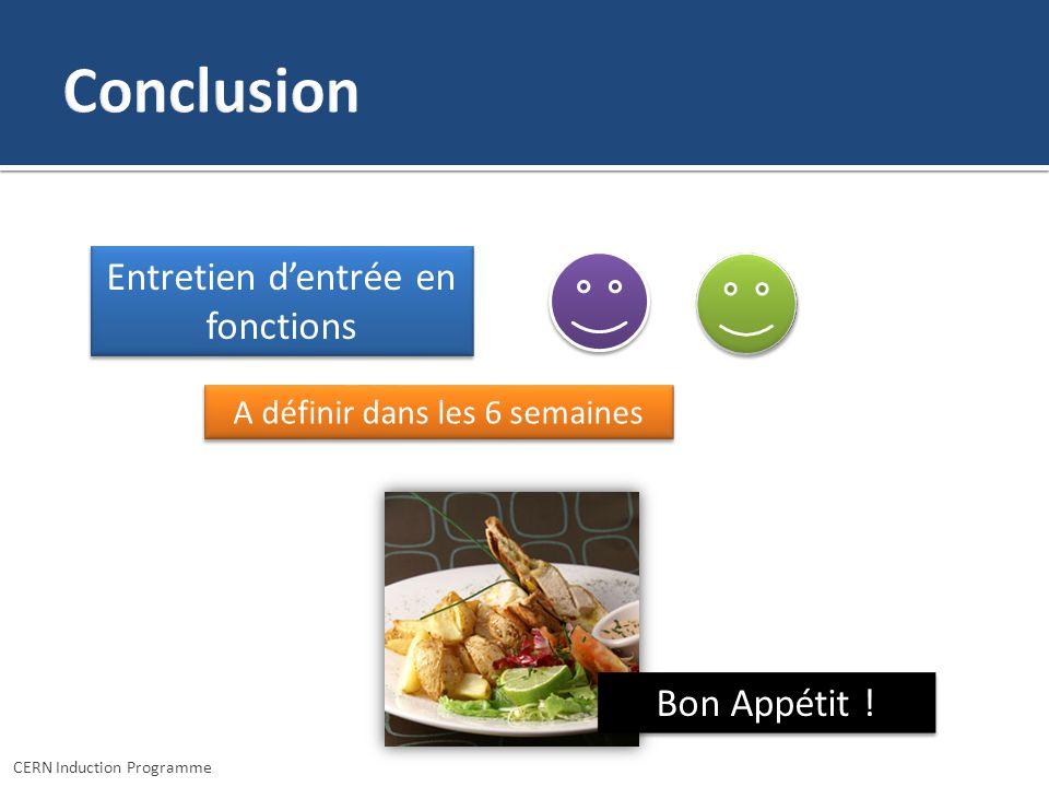 Conclusion Entretien d'entrée en fonctions Bon Appétit !