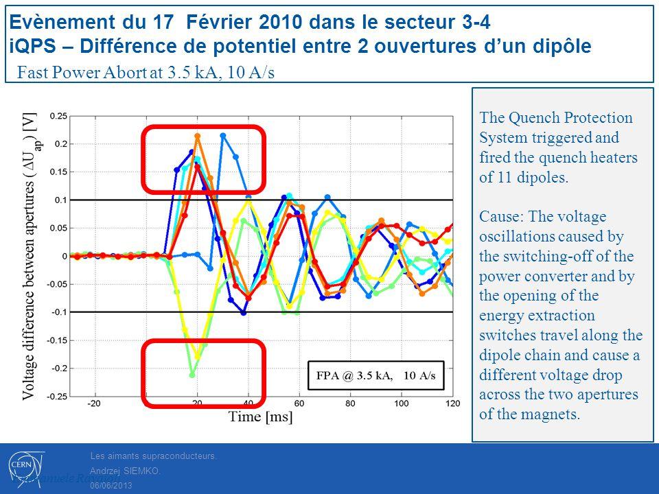 Evènement du 17 Février 2010 dans le secteur 3-4 iQPS – Différence de potentiel entre 2 ouvertures d'un dipôle
