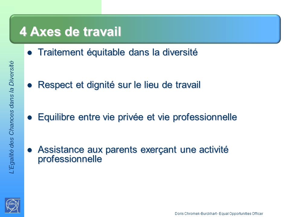 4 Axes de travail Traitement équitable dans la diversité