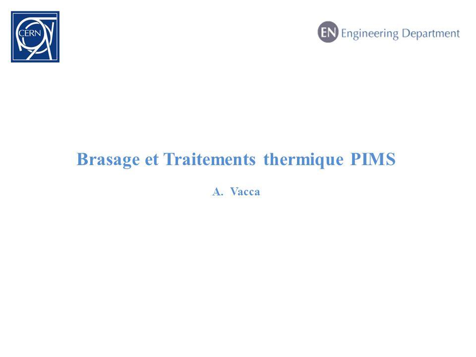 Brasage et Traitements thermique PIMS