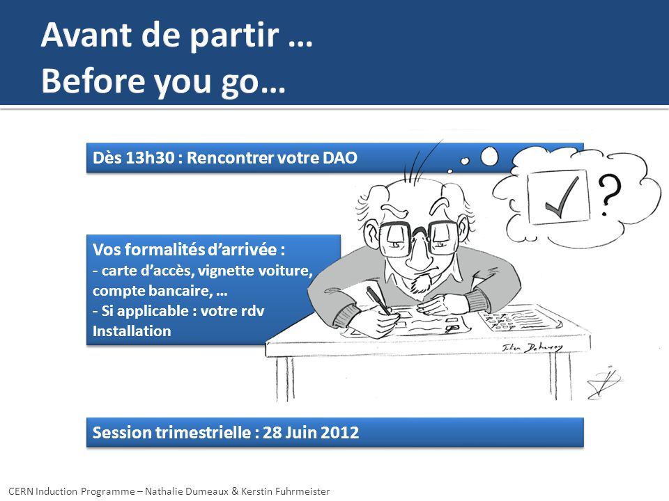 Avant de partir … Before you go…