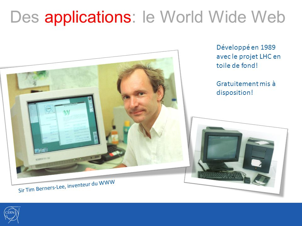 Des applications: le World Wide Web