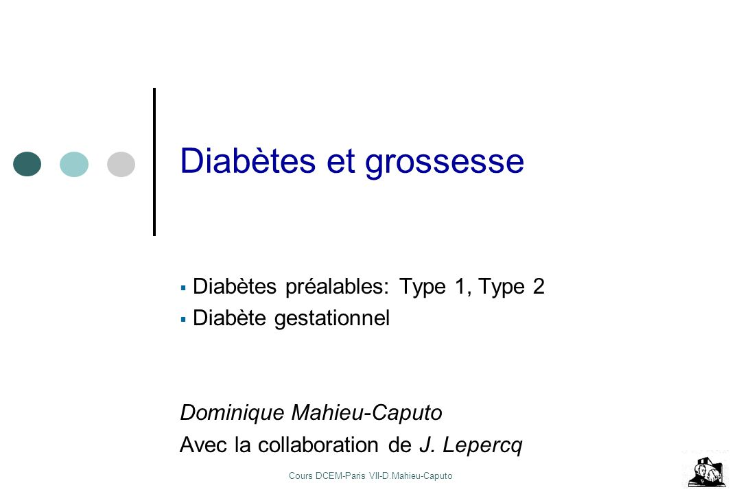 Cours DCEM-Paris VII-D.Mahieu-Caputo