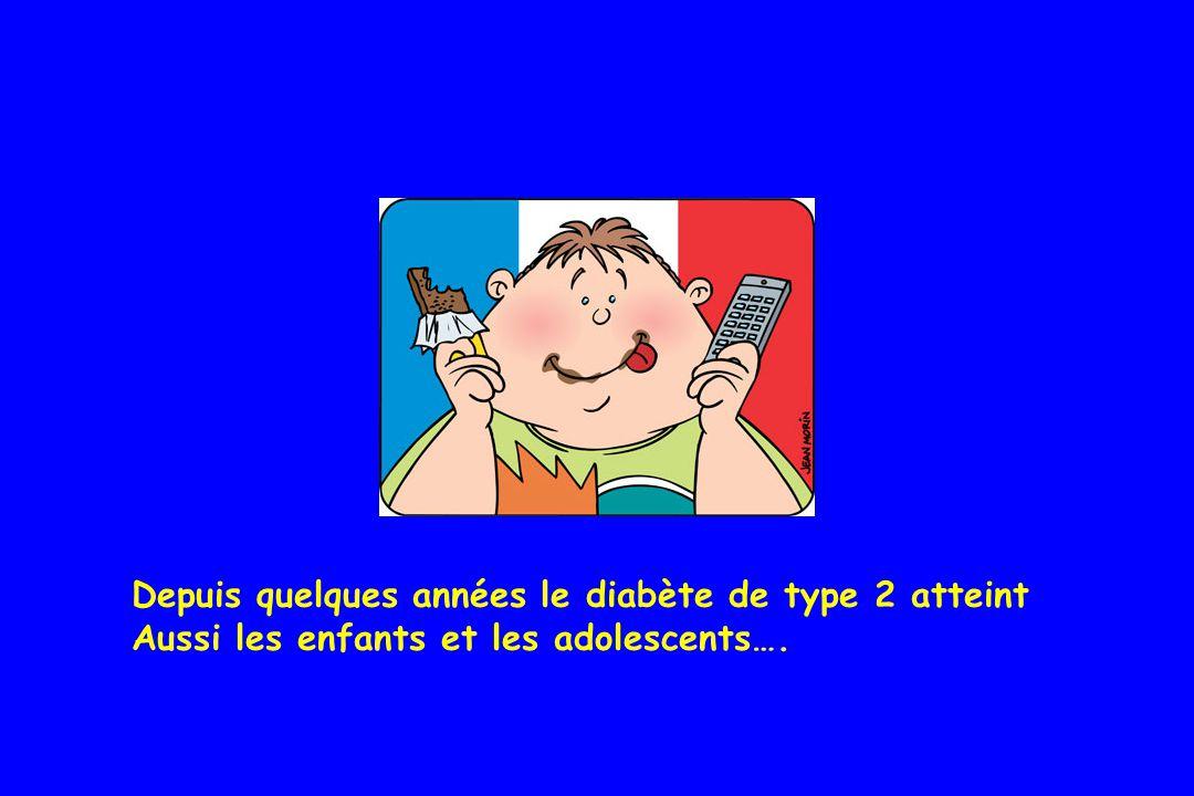 Depuis quelques années le diabète de type 2 atteint