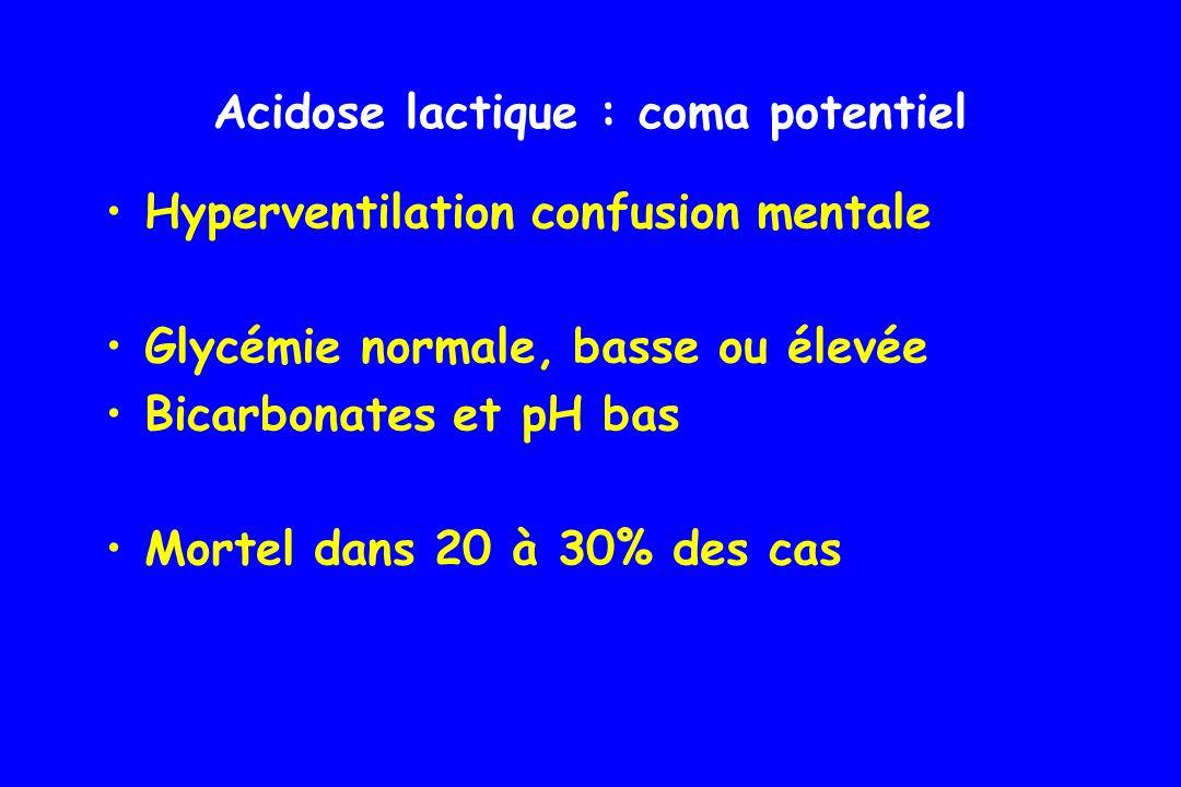 Acidose lactique : coma potentiel