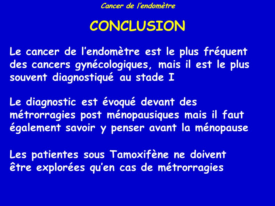 Cancer de l'endomètre CONCLUSION.