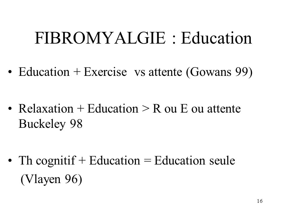 FIBROMYALGIE : Education