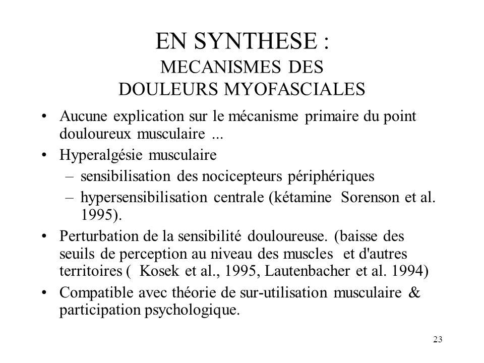 EN SYNTHESE : MECANISMES DES DOULEURS MYOFASCIALES