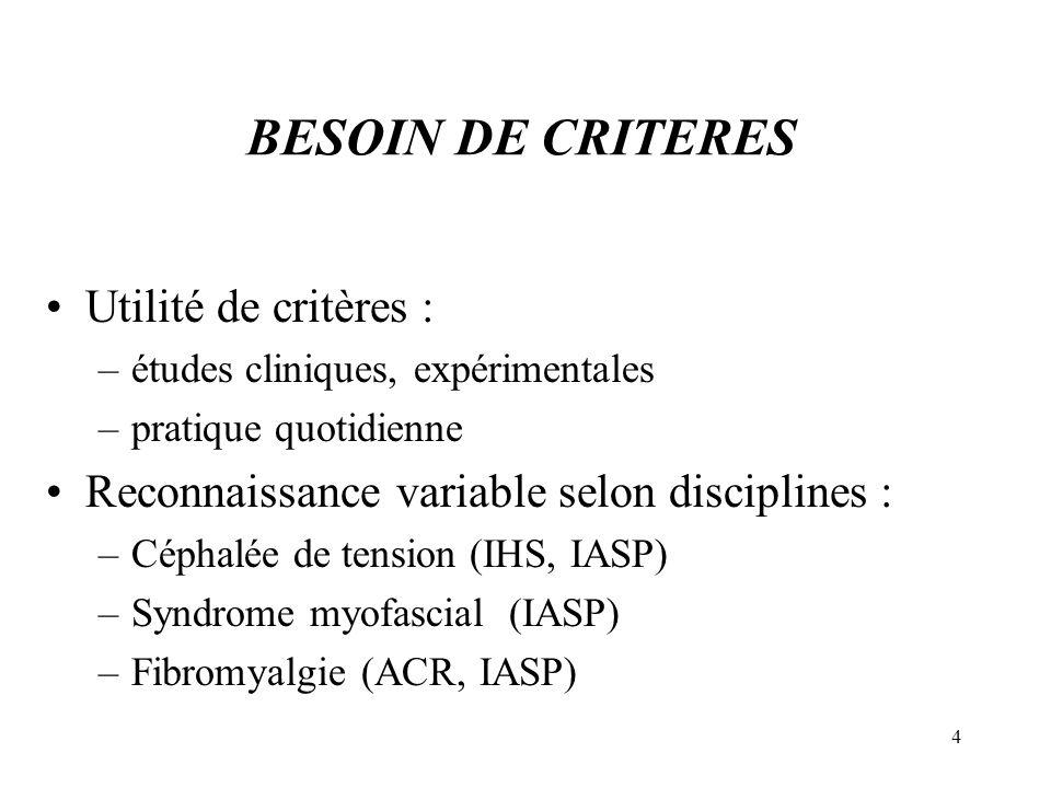 BESOIN DE CRITERES Utilité de critères :