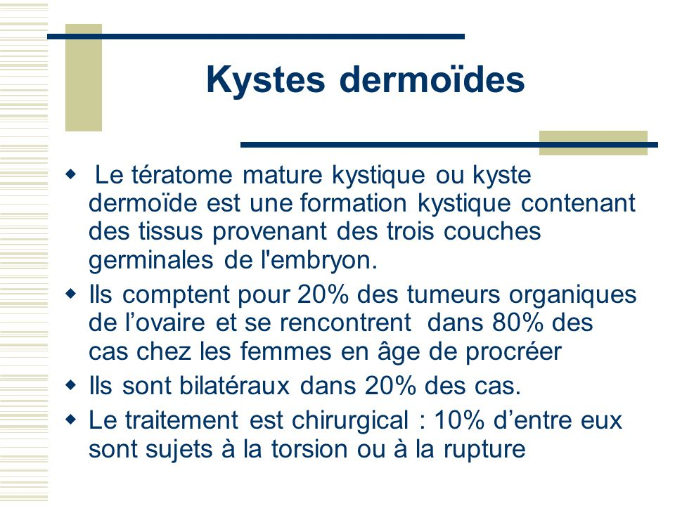 Kystes dermoïdes