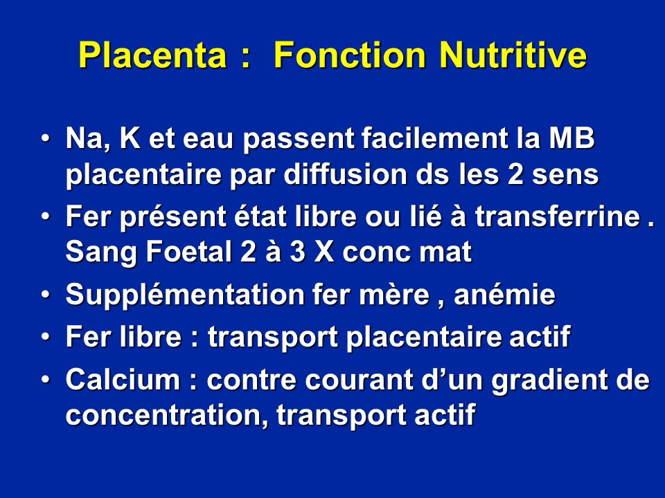 Placenta : Fonction Nutritive