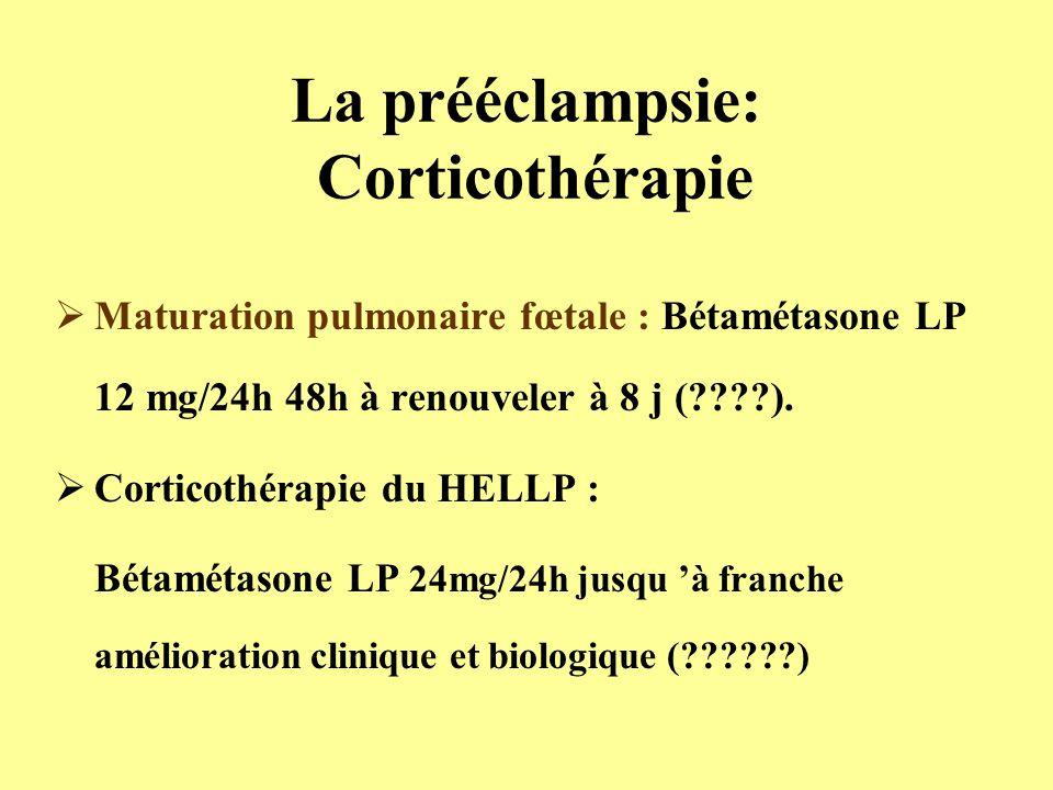 La prééclampsie: Corticothérapie