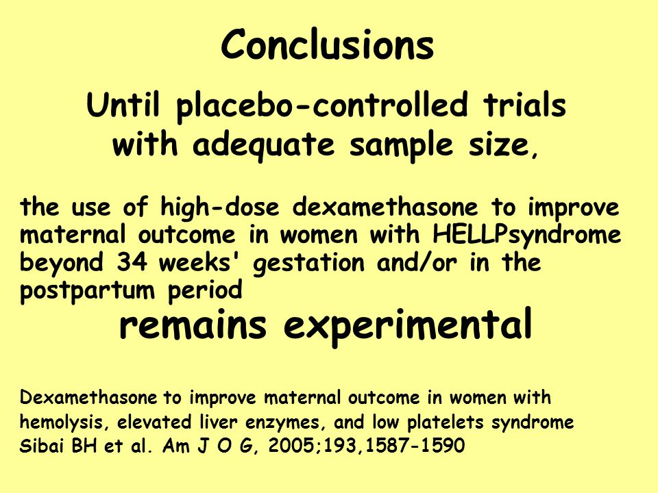 Until placebo-controlled trials with adequate sample size,