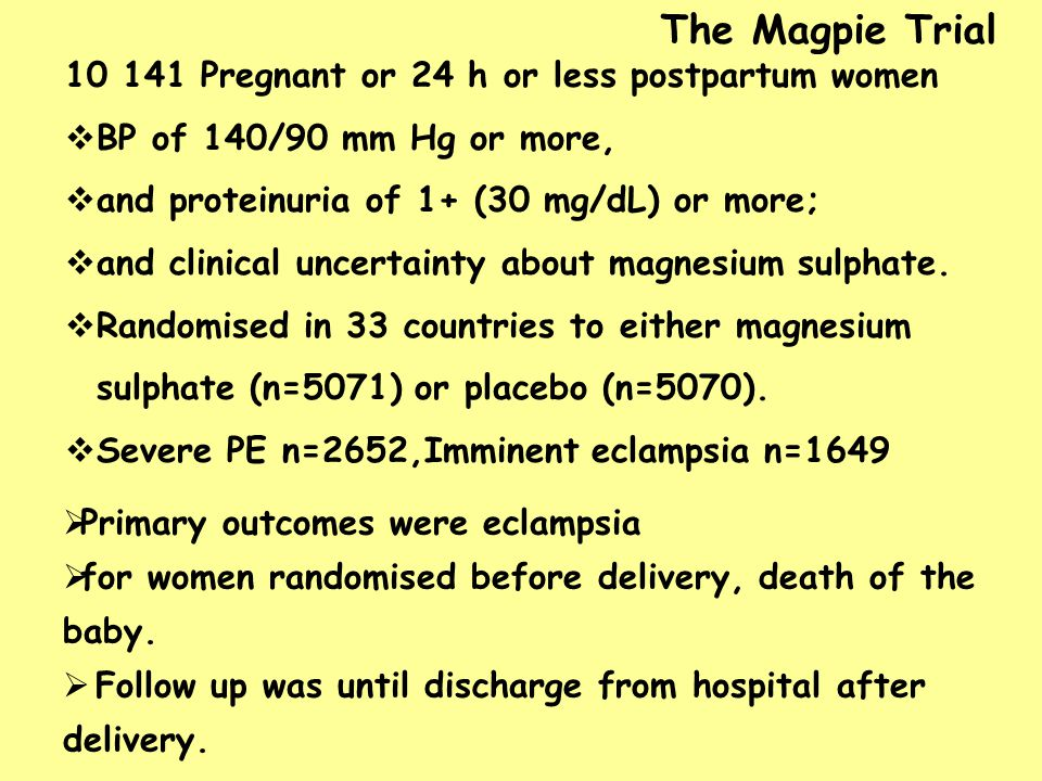 The Magpie Trial 10 141 Pregnant or 24 h or less postpartum women