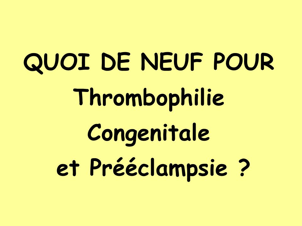 Thrombophilie Congenitale