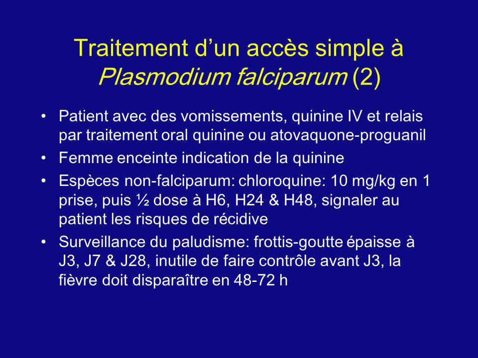 Traitement d'un accès simple à Plasmodium falciparum (2)