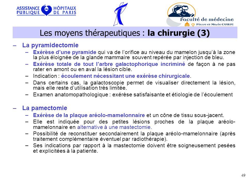 Les moyens thérapeutiques : la chirurgie (3)