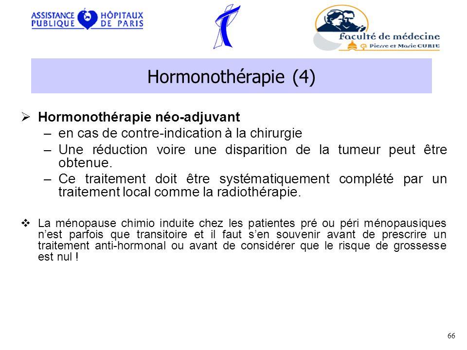 Hormonothérapie (4) Hormonothérapie néo-adjuvant