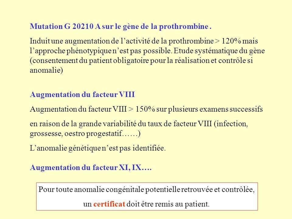Mutation G 20210 A sur le gène de la prothrombine .