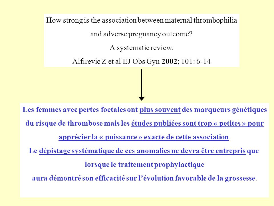 How strong is the association between maternal thrombophilia