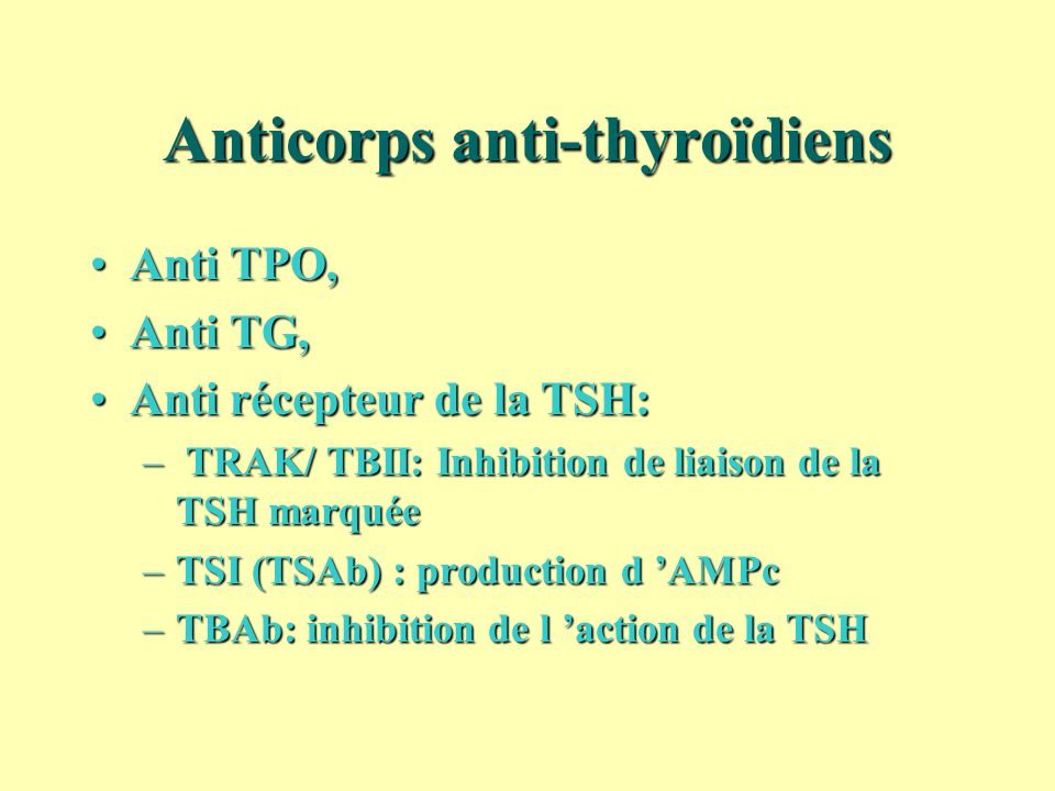 Anticorps anti-thyroïdiens