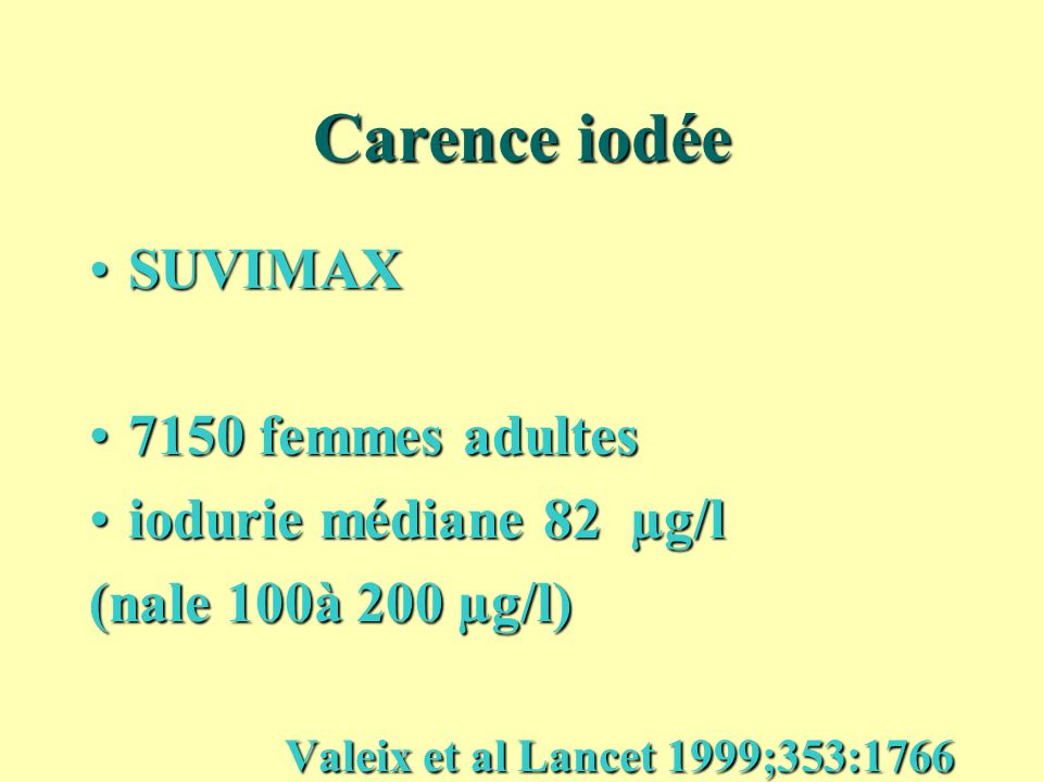 Carence iodée SUVIMAX 7150 femmes adultes iodurie médiane 82 µg/l