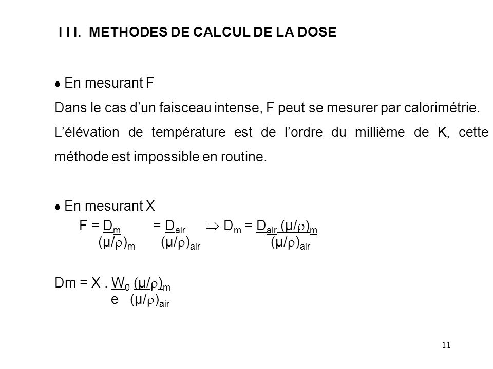 I I I. METHODES DE CALCUL DE LA DOSE